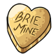 Brie Mine Candy Heart